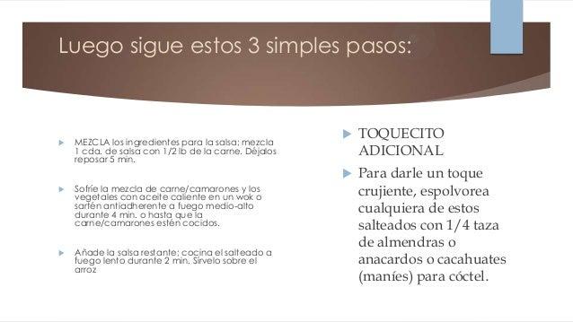 Luego sigue estos 3 simples pasos:                                                         TOQUECITO   MEZCLA los ingred...