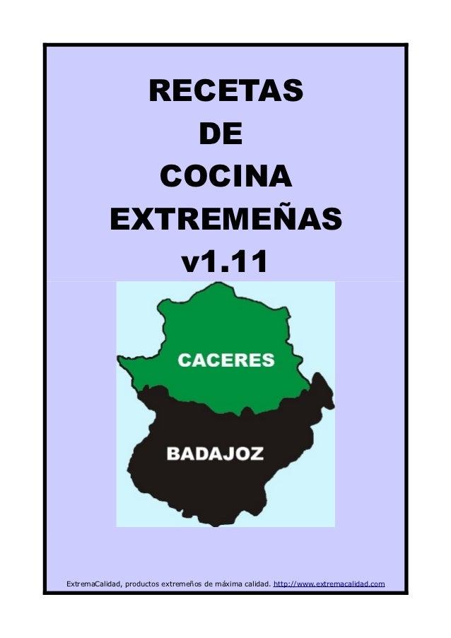 RECETAS               DE             COCINA           EXTREMEÑAS              v1.11ExtremaCalidad, productos extremeños de...