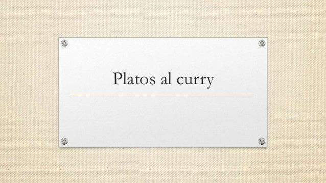 Platos al curry