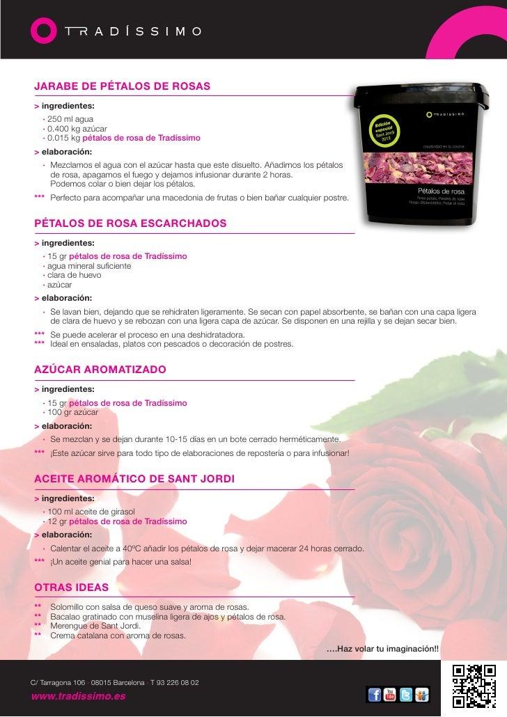 JARABE DE PÉTALOS DE ROSAS > ingredientes:  · 250 ml agua  · 0.400 kg azúcar  · 0.015 kg pétalos de rosa de Tradíssimo ...