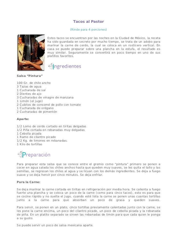 Tacos al Pastor                                   (Rinde para 4 porciones)                    Estos tacos se encuentran po...