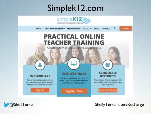 Simplek12.com @ShellTerrell ShellyTerrell.com/Recharge