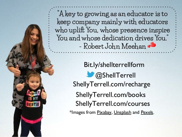"""""""A key to growing as an educator is to keep company mainly with educators who uplift You, whose presence inspire You and w..."""