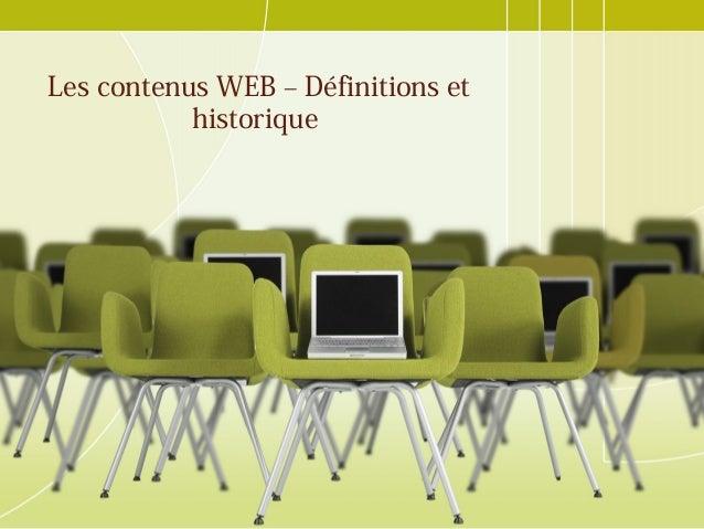 Les contenus WEB – Définitions et historique