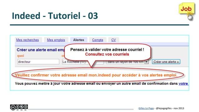Indeed - Tutoriel - 03  Gilles Le Page - @lepagegilles - nov 2013