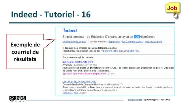 Indeed - Tutoriel - 16 Exemple de courriel de résultats  Gilles Le Page - @lepagegilles - nov 2013