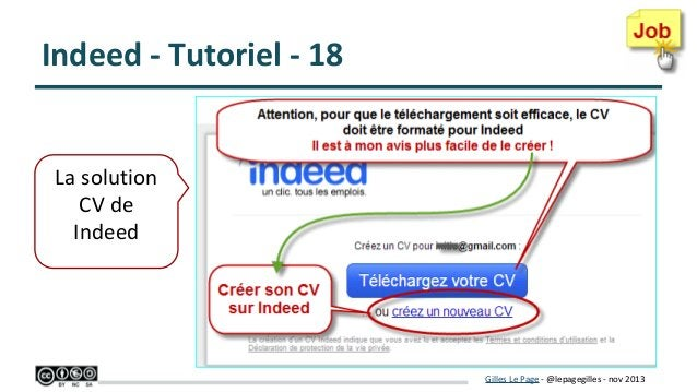 Indeed - Tutoriel - 18  La solution CV de Indeed  Gilles Le Page - @lepagegilles - nov 2013