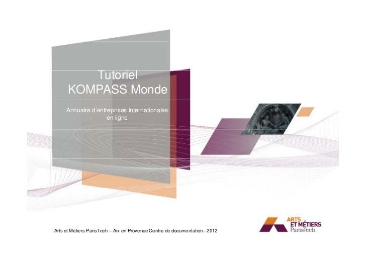 Tutoriel         T t i l      KOMPASS Monde                                            Titre     Annuaire d'entreprises in...