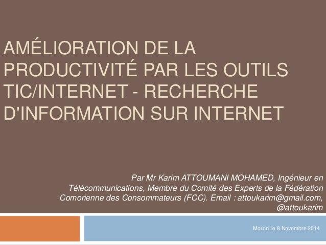 Amélioration de la productivité par les outils TIC/Internet - Recherche d'information sur Internet