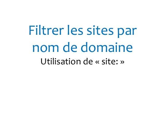 Comment rechercher  un fichier  Utilisation de « FILETYPE »