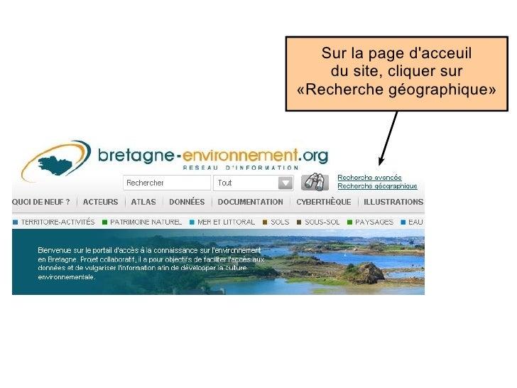 Sur la page d'accueil du site, cliquer sur «Recherche géographique»