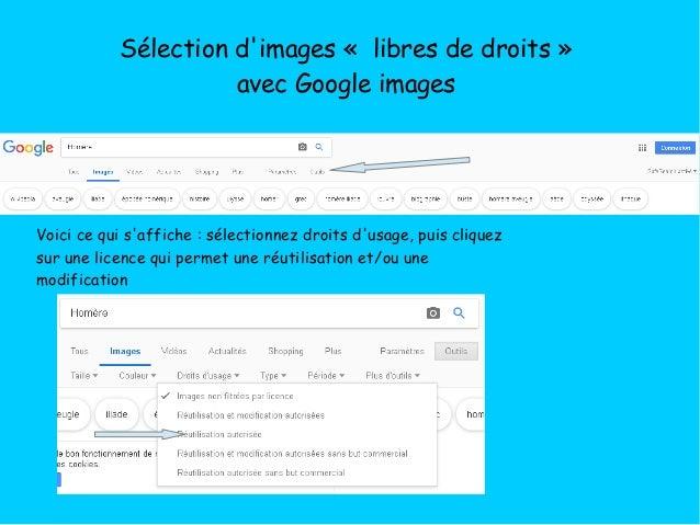 Sélection d'images « libres de droits» avec Google images Voici ce qui s'affiche: sélectionnez droits d'usage, puis cli...