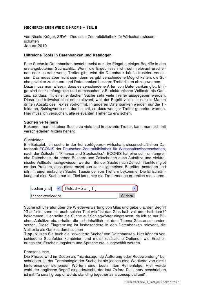 RECHERCHIEREN WIE DIE PROFIS – TEIL IIvon Nicole Krüger, ZBW – Deutsche Zentralbibliothek für Wirtschaftswissen-schaftenJa...