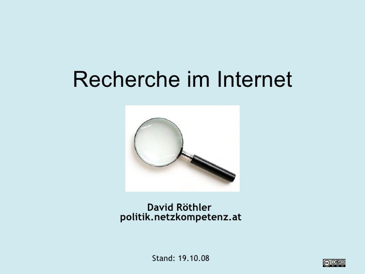 Recherche im Internet David Röthler  politik.netzkompetenz.at Stand:  05.06.09