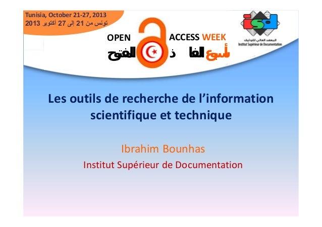 Tunisia, October 21-27, 2013 2013 تونس من 12 إلى 72 أكتوبر  OPEN  ACCESS WEEK  ﺍﻟﻤﻔﺘﻮﺡ  ﺃﺳﺒﻮﻉ ﺍﻟﻨﻔﺎﺫ  Les outils de ...