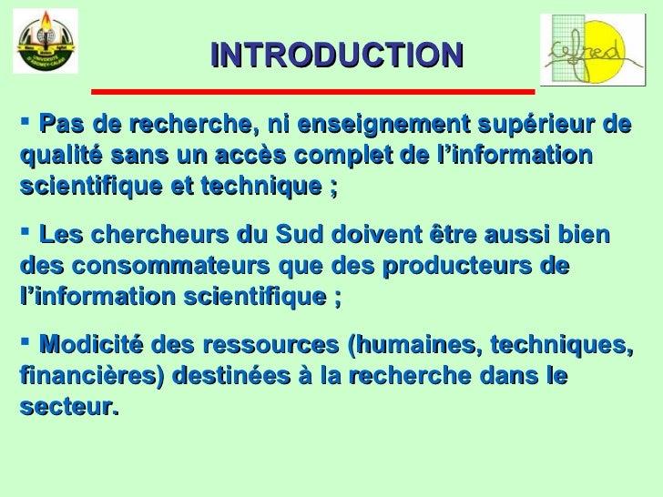 <ul><li>Pas de recherche, ni enseignement supérieur de qualité sans un accès complet de l'information scientifique et tech...