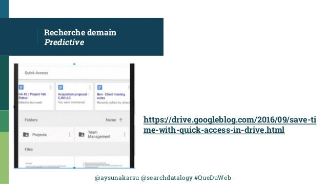 @aysunakarsu @searchdatalogy #QueDuWeb https://drive.googleblog.com/2016/09/save-ti me-with-quick-access-in-drive.html Rec...