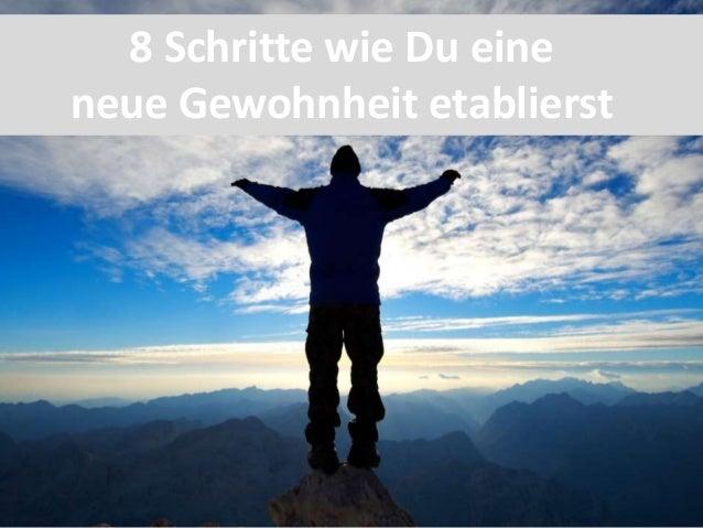 8 Schritte wie Du eine neue Gewohnheit etablierst