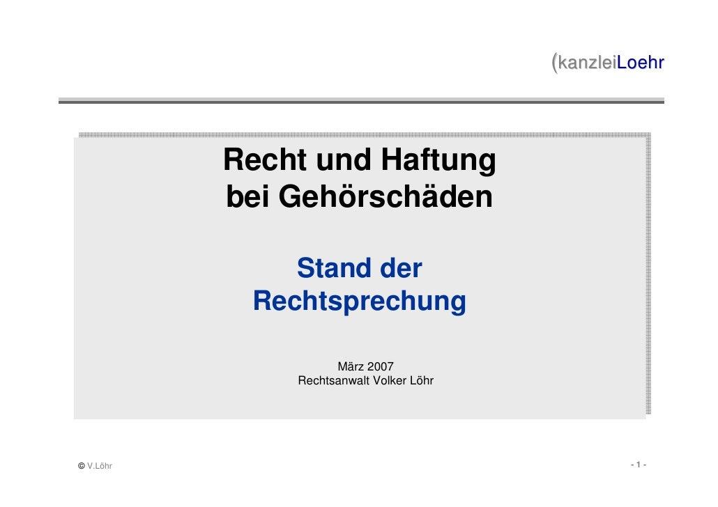 (kanzleiLoehr               Recht und Haftung            Recht und Haftung            bei Gehörschäden            bei Gehö...