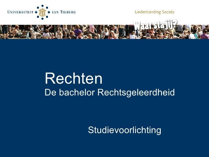 Rechten De bachelor Rechtsgeleerdheid Studievoorlichting