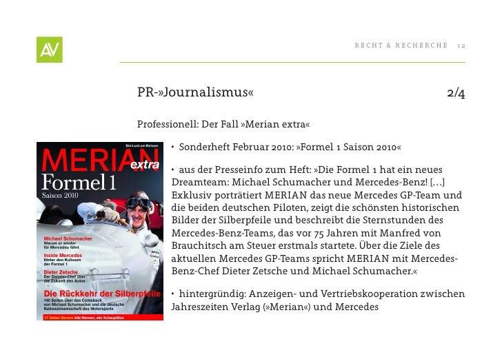RecHt & RecHeRcHe    12     PR-»Journalismus«                                                 2/4  Professionell: Der Fall...