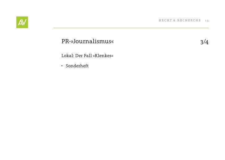 RecHt & RecHeRcHe   13     PR-»Journalismus«                           3/4  Lokal: Der Fall »Klenkes«  • Sonderheft