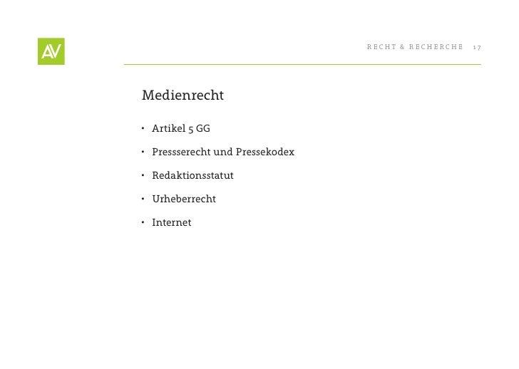 RecHt & RecHeRcHe   17     Medienrecht  • Artikel 5 GG  • Pressserecht und Pressekodex  • Redaktionsstatut  • Urheberr...