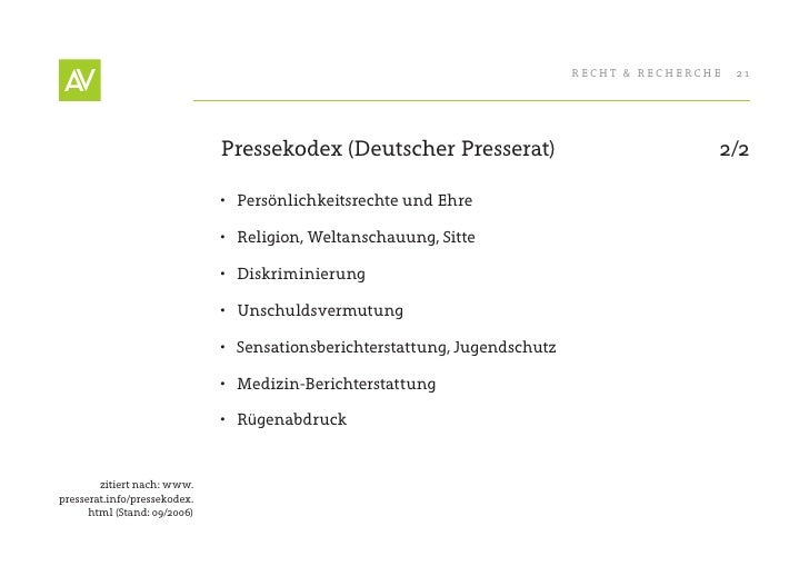 RecHt & RecHeRcHe   21                                   Pressekodex (Deutscher Presserat)                              2/...