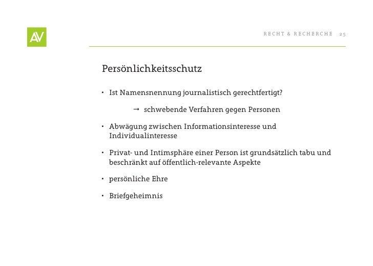 RecHt & RecHeRcHe      25     Persönlichkeitsschutz  • Ist Namensnennung journalistisch gerechtfertigt?            schwe...