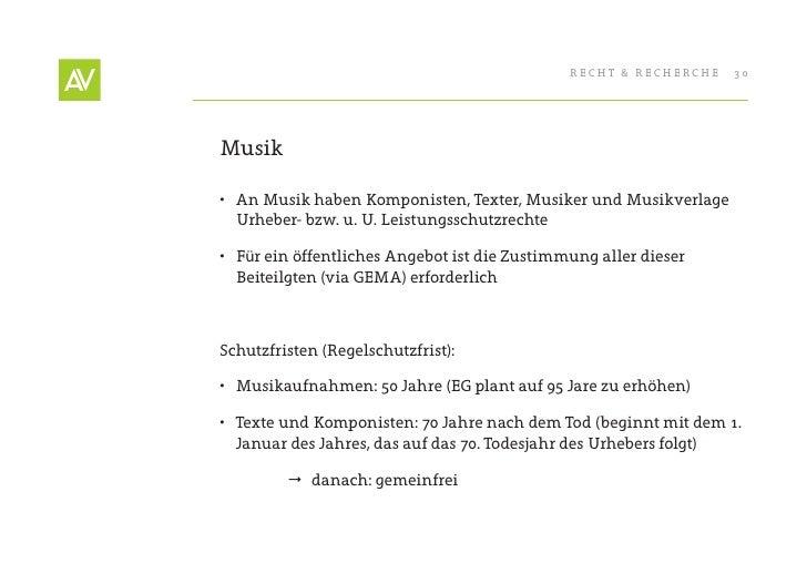 RecHt & RecHeRcHe   30     Musik  • An Musik haben Komponisten, texter, Musiker und Musikverlage    Urheber- bzw. u. U. L...