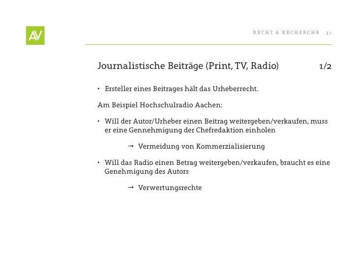 RecHt & RecHeRcHe   31     Journalistische Beiträge (Print, tV, Radio)                      1/2  • ersteller eines Beitra...