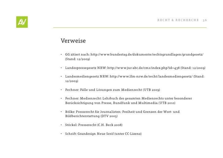 RecHt & RecHeRcHe       36     Verweise  • GG zitiert nach: http://www.bundestag.de/dokumente/rechtsgrundlagen/grundgeset...