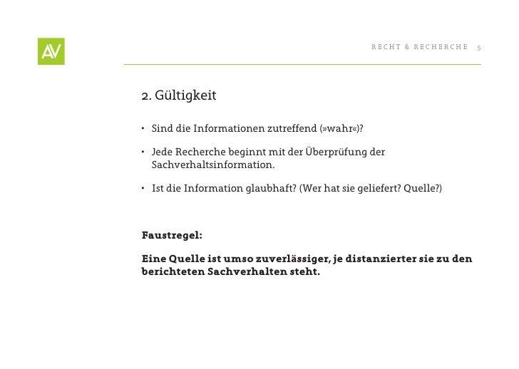 RecHt & RecHeRcHe   5     2. Gültigkeit  • Sind die Informationen zutreffend (»wahr«)?  • Jede Recherche beginnt mit der...