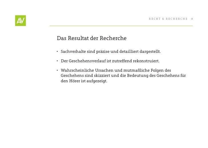 RecHt & RecHeRcHe   8     Das Resultat der Recherche  • Sachverhalte sind präzise und detailliert dargestellt.  • Der Ge...
