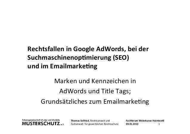 Rechtsfallen in Google AdWords, bei der Suchmaschinenop:mierung (SEO) und im Emailmarke:ng          ...
