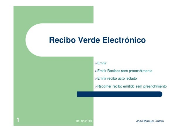 Recibo Verde Electrónico                       Emitir                       Emitir   Recibos sem preenchimento          ...