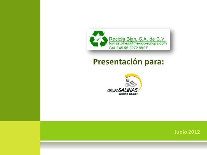 Presentación para:                         Junio 20121