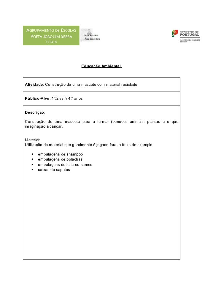 AGRUPAMENTO DE ESCOLAS POETA JOAQUIM SERRA             172418                                Educação AmbientalAtividade: ...
