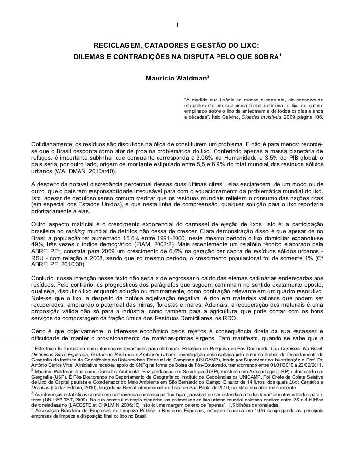 1                              RECICLAGEM, CATADORES E GESTÃO DO LIXO:                    DILEMAS E CONTRADIÇÕES NA DISPUT...