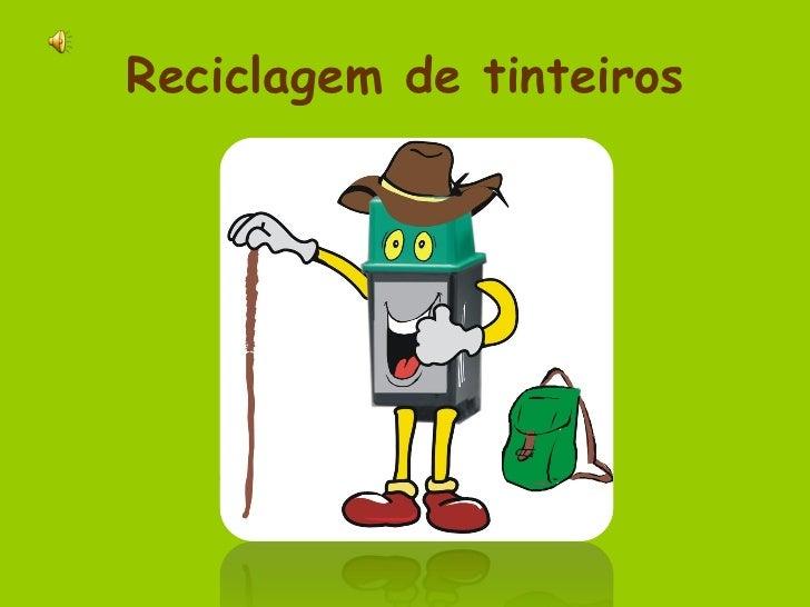 Reciclagem de tinteiros