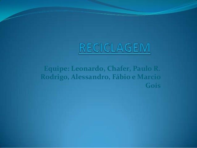 Equipe: Leonardo, Chafer, Paulo R.Rodrigo, Alessandro, Fábio e MarcioGois
