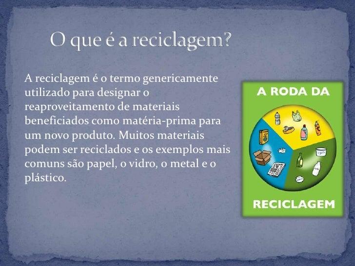 Reciclagem Slide 3