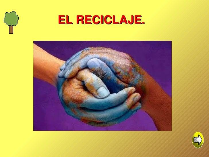 EL RECICLAJE.