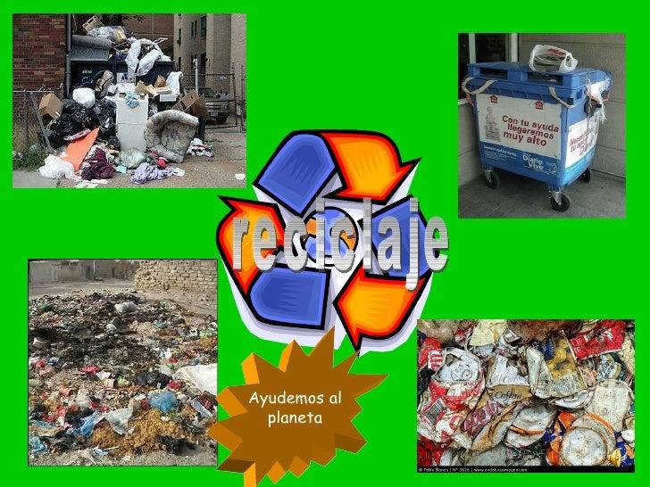 reciclaje Ayudemos al planeta