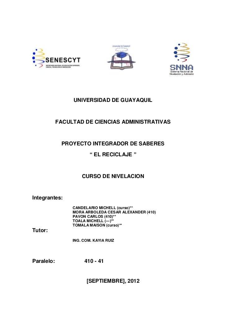 UNIVERSIDAD DE GUAYAQUIL            FACULTAD DE CIENCIAS ADMINISTRATIVAS             PROYECTO INTEGRADOR DE SABERES       ...