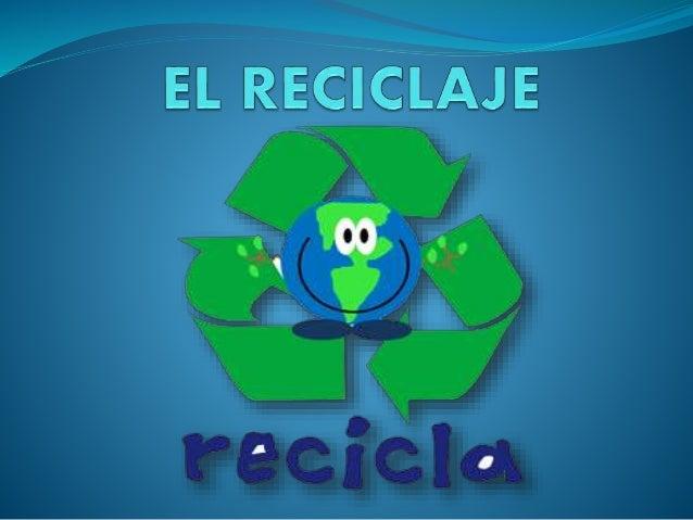  Reciclar es un proceso que implica clasificar materiales usados y acumulados para luego reusarlos.
