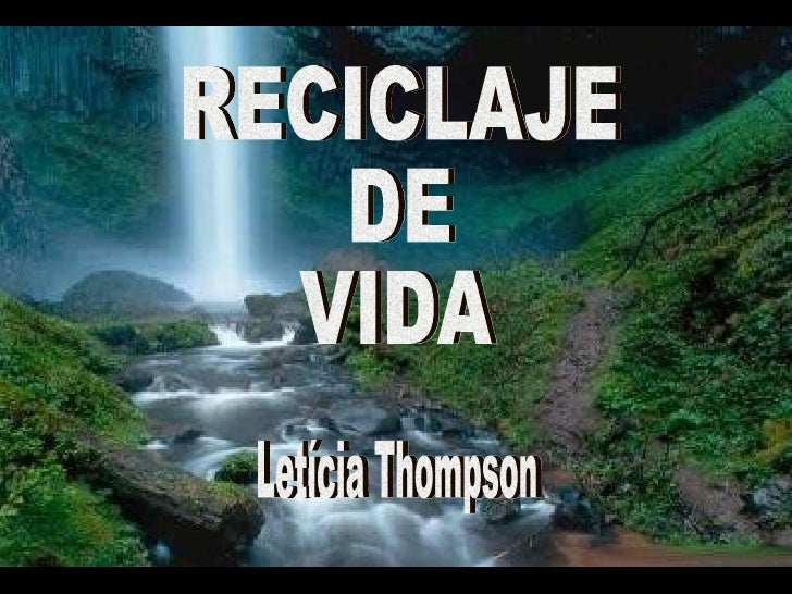 Letícia Thompson RECICLAJE DE VIDA