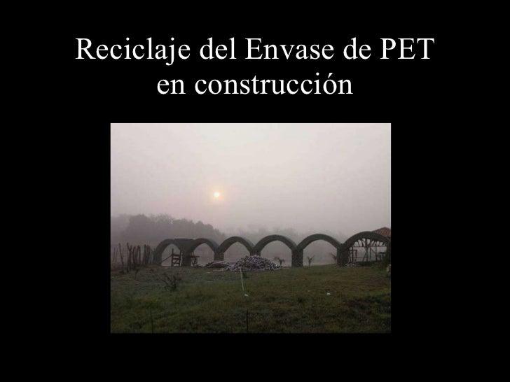 Reciclaje del Envase de PET en construcción