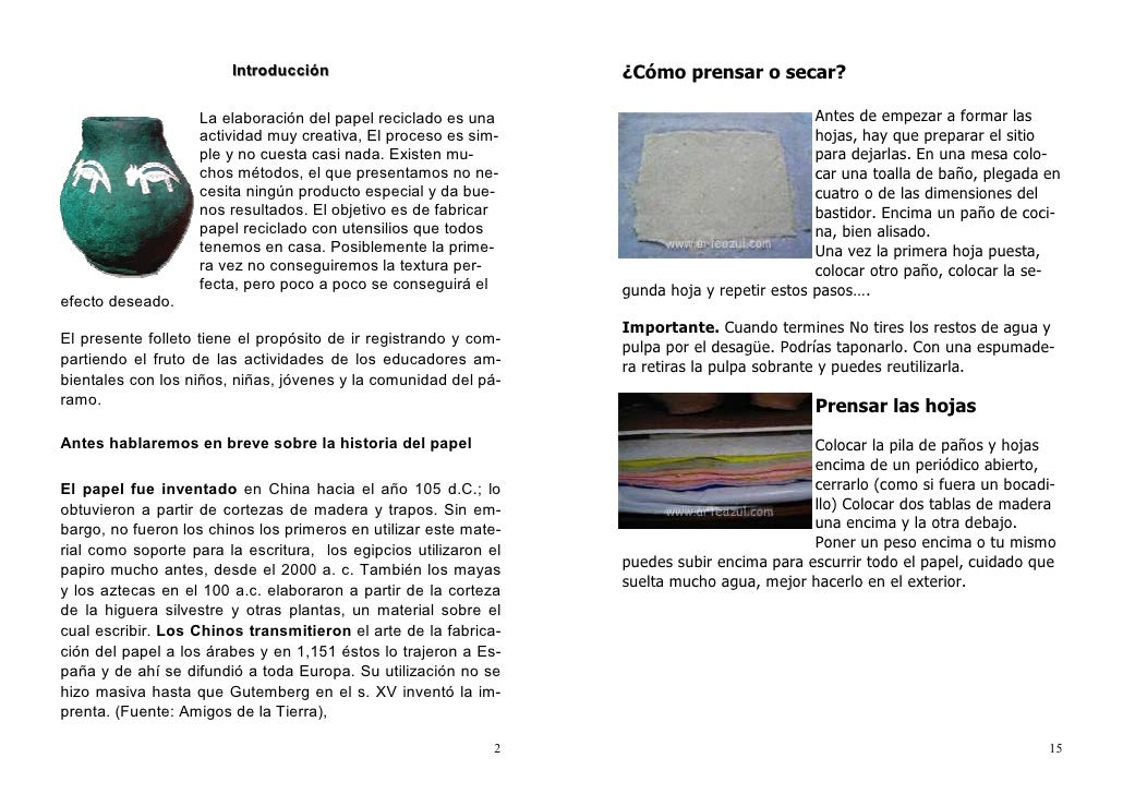 Introducción                              ¿Cómo prensar o secar?                   La elaboración del papel reciclado es u...