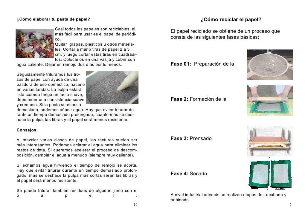 ¿Cómo elaborar tu pasta de papel?                                                ¿Cómo reciclar el papel?                 ...